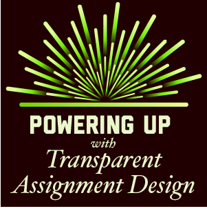 Powering Up with Transparent Assignment Design