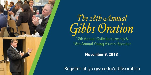 The 28th Annual Gibbs Oration | 12th Annual Coile Lectureship & 16th Annual Young Alumni speaker | November 9, 2018