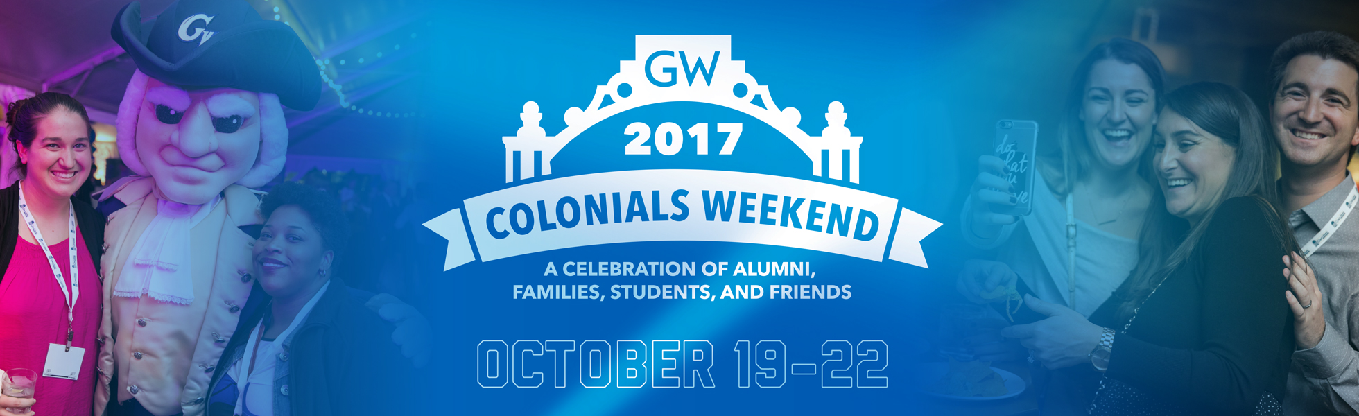 Colonials Weekend: A celebration of alumni, students, families and friends: October 19-22, 2017