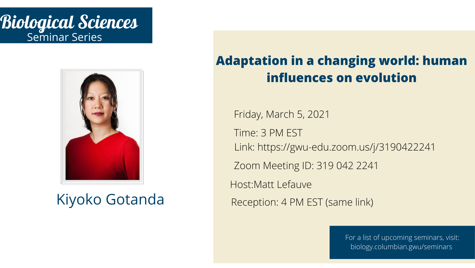 Biological Sciences: Seminar Series | Adaption in a changing world: human influences on evolution | Friday, March 2021 | Time: 3PM EST