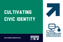Civic Leadership Dialogue Cultivating Civic Identity