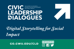 Text reads digital storytelling for social impact with civic leadership dialogue logo and arrow