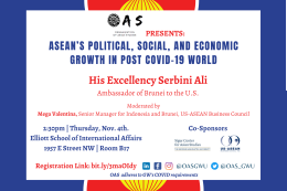 In Conversation with His Excellency Serbini Ali, Ambassador of Brunei : ASEAN's Political, Social, and Economic Growth in Post