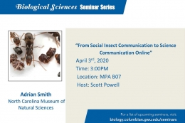 From Social Insect Communication to Science Communication Online; April 3, 3:00 p.m., MPA B07