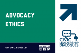 Text that reads civic leadership dialogues advocacy ethics and @GWServes
