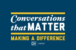 Conversations that Matter Speaker Series