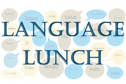 "Language lunch over graphic of speech bubbles that read ""hello"" written in different languages"