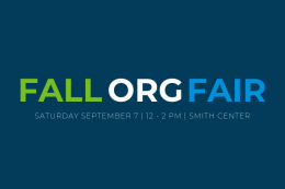Fall Org Fair, Saturday 7 from 12 to 2 pm in the Smith Center