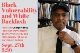 George Yancy - Black Vulnerability and White Backlash