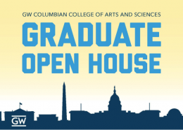 "The DC skyline in blue on a yellow background with ""GW Columbian College of Arts and Sciences Graduate Open House"" and GW logo."