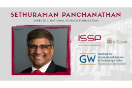 2021 Bromley Memorial Event Keynote Lecture with Dr. Sethuraman Panchanathan, Director of the U.S. National Science Foundation (