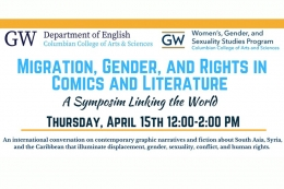GW Department of English and WGSS; Migration, Gender and Rights in Comics and Literature: A Symposium Linking the World