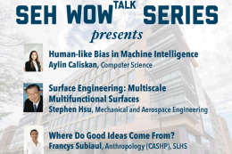 SEH WOWTalk Series Presents: Aylin Caliskan, Stephen Hsu, Francys Subiaul