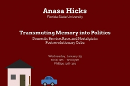 Anasa Hicks, Florida State University, Transmuting Memory into Politics