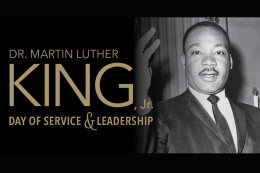 Image of Dr. King and text reads MLK Day of Service and Leadership