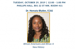 Tuesday, October 29, 2019; Dr. Nemata Blyden, CCAS