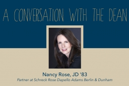 Conversation with the Dean, Nancy Rose, JD '83