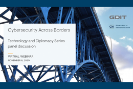 Cybersecurity Across Borders, Technology and Diplomacy Series panel discussion, photo of steel bridge with GDIT and ESIA logos