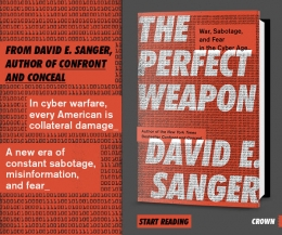 "David E. Sanger ""The Perfect Weapon"""
