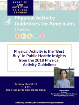 "Exercise and Nutrition Sciences Seminar:  Physical Activity is the ""Best Buy"" in Public Health: Insights from the 2018 Physical"