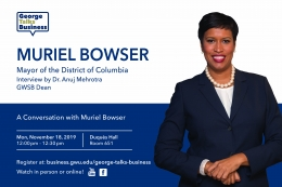 George Talks Business - Muriel Bowser - Mayor of District of Columbia