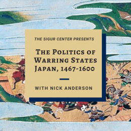 The Politics of Warring States Japan, 1467-1600 with Nick Anderson