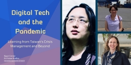 Graphic that says Digital Tech and the Pandemic with pictures of Audrey Tang, Chelsea Chou, and Dr. Lorien Abroms