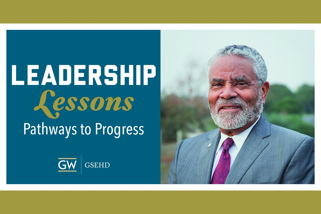 Leadership Lessons: Pathways to Progress Lecture Series featuring Carl Cohn