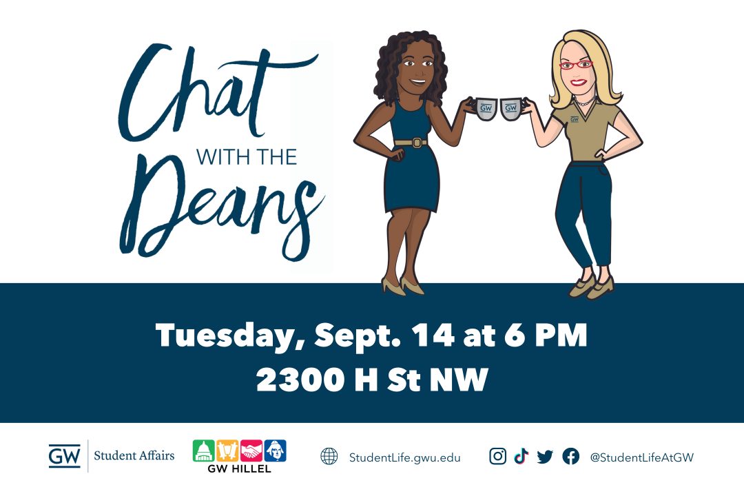 Chat with the Deans Tuesday Sept. 14th at 6 Pm 2300 H St NW