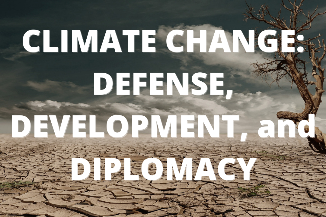 """background image of a desert, text reads """"Climate Change: defense, development and diplomacy"""