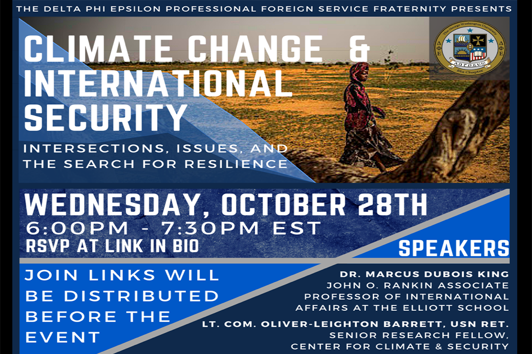 Climate Change and International Security Intersections Issues And The Search For Resilience Wednesday October 28 6 PM