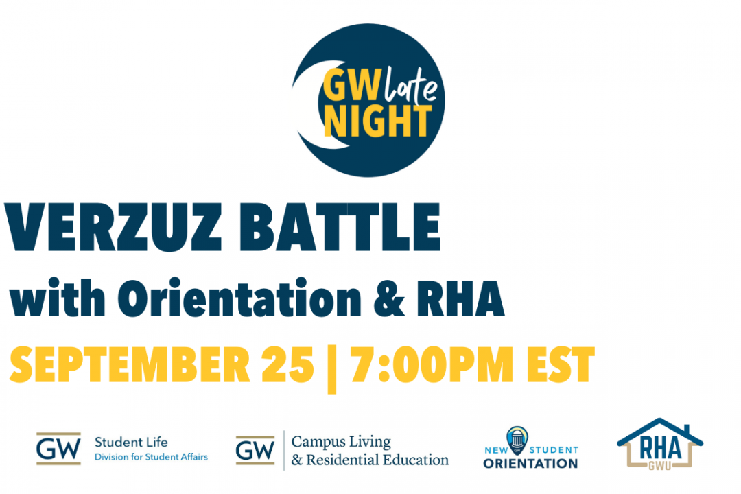 GW Late Night Verzuz Battle with Orientation and RHA September 25 7:00 PM