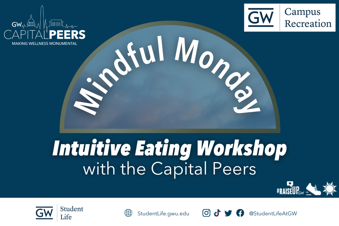Mindful Monday Intuitive Eating Workshop with the Capital Peers