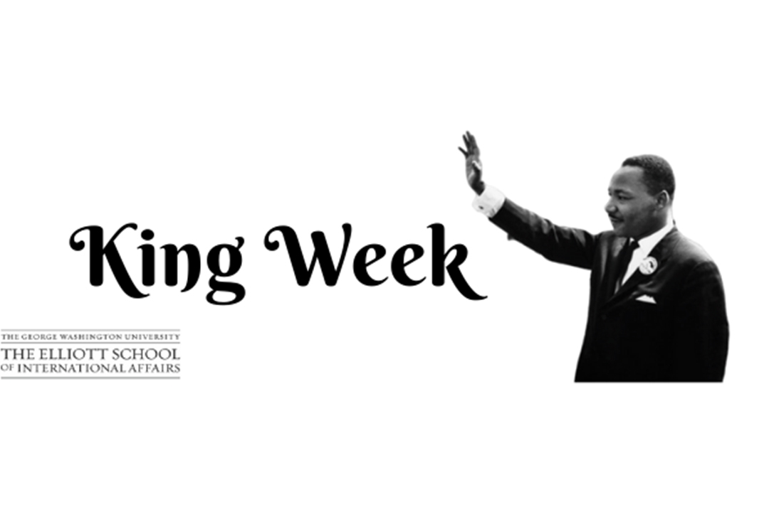 King Week and image of Martin Luther King, Jr. and Elliott School logo