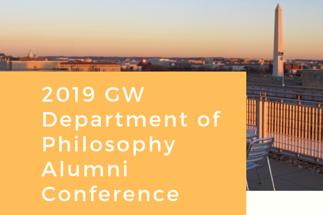 2019 GW Department of Philosophy Alumni Conference