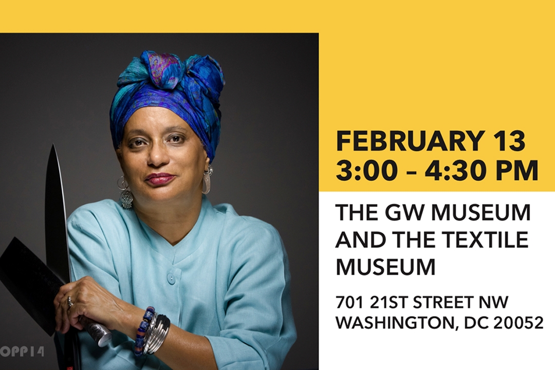 February 13, 3-4:30 p.m., GW Museum and Textile Museum