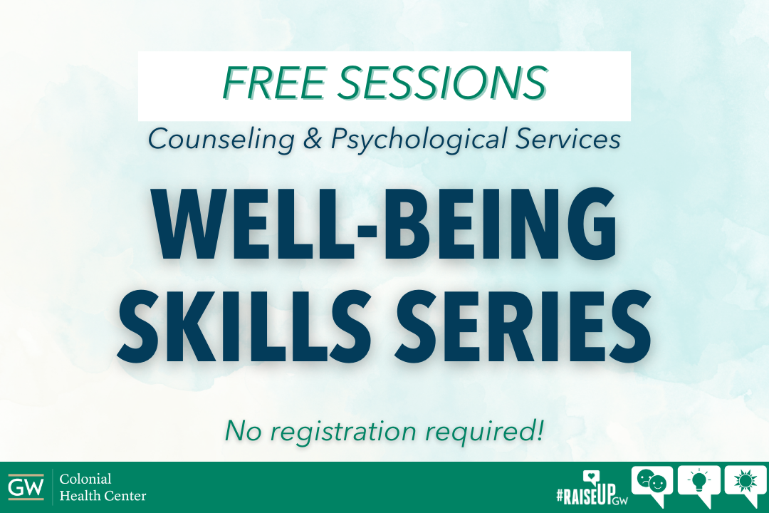 Well-being Skills Series. No registration required.