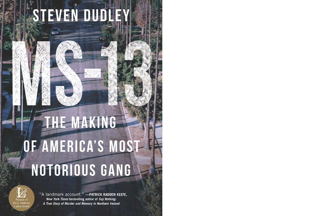 """Book cover for """"MS-13: The Making of America's Most Notorious Gang"""" by Steven Dudley"""