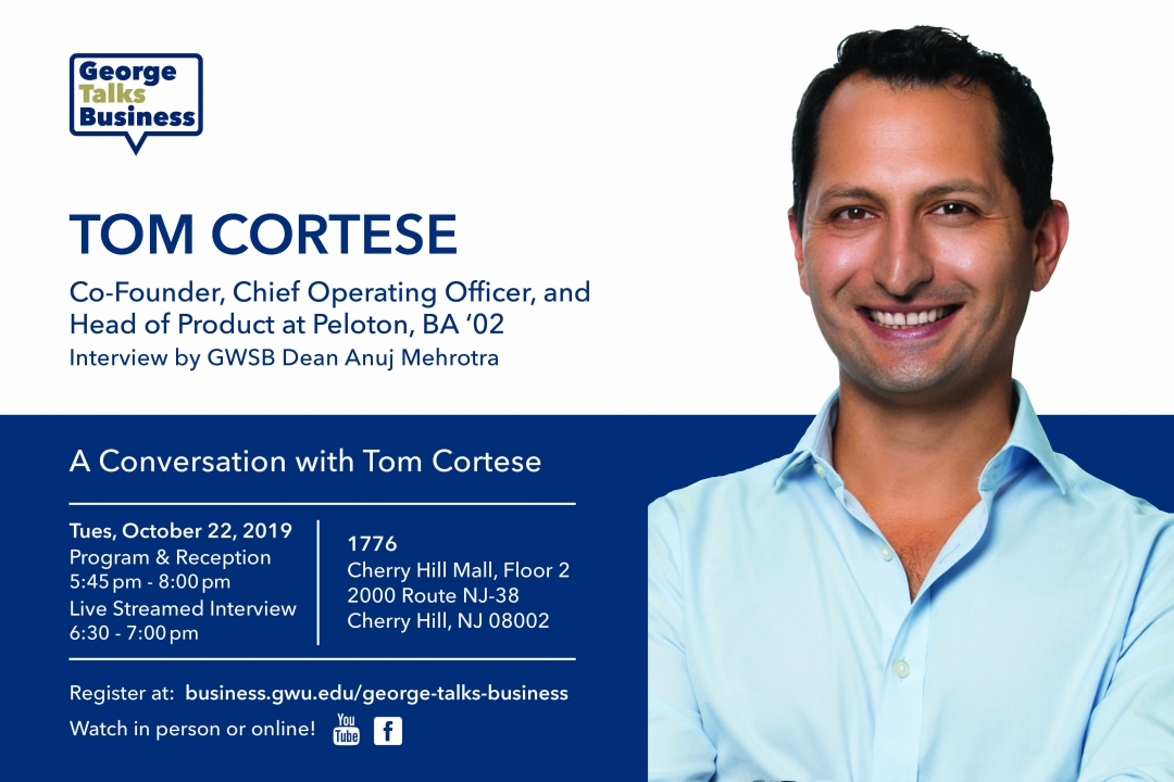 George Talks Business - Tom Cortese - co-founder, chief operating officer, and head of product at Peloton
